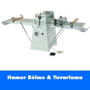 Hamur Bölme ve Yuvarlama Makineleri